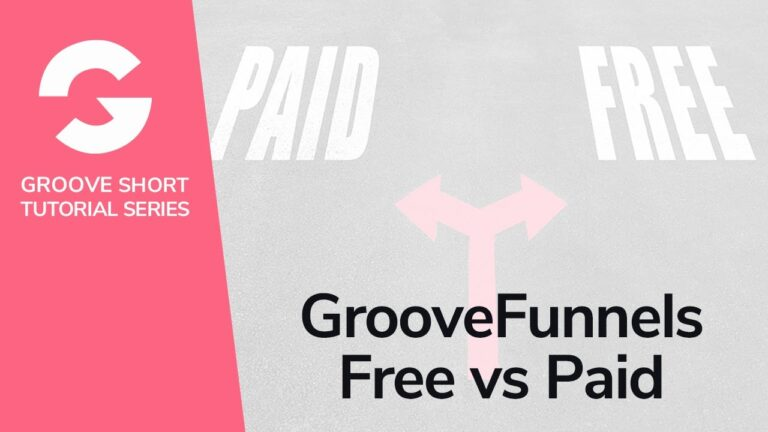 GrooveFunnels Free Vs Paid