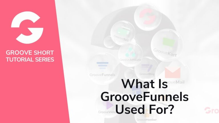 What Is Groovefunnels Used For?