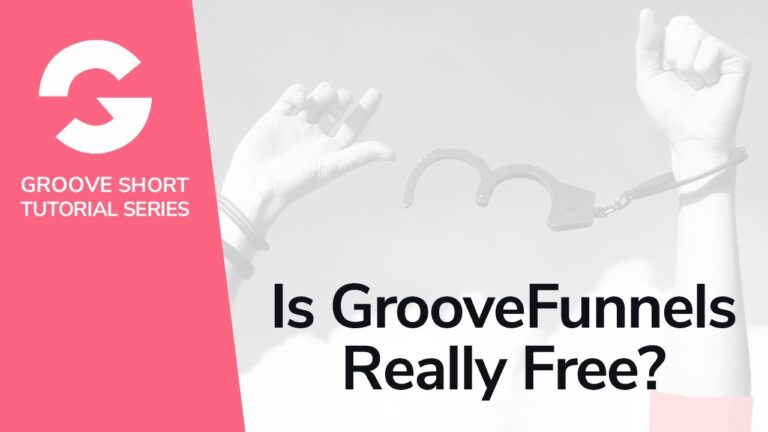Is GrooveFunnels Really Free?